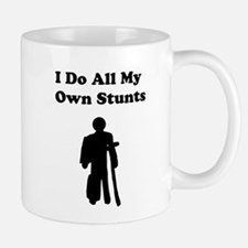 I Do My Own Stunts Mug