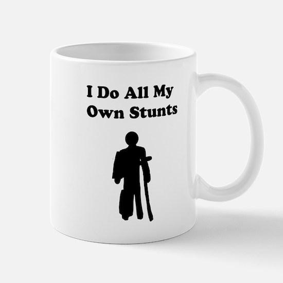 I Do My Own Stunts Mug