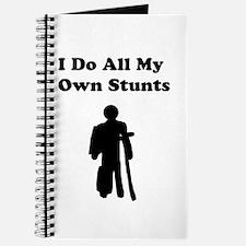 I Do My Own Stunts Journal