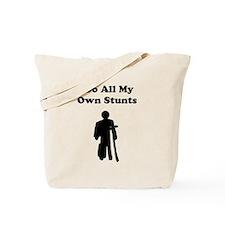 I Do My Own Stunts Tote Bag