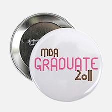 "MBA Graduate 2011 (Retro Pink) 2.25"" Button"