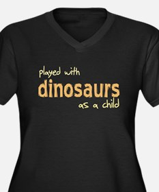 Played With Dinosaurs As A Ch Women's Plus Size V-