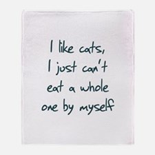 I Like Cats I Just Can't Eat Throw Blanket