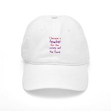 Funny teacher shirts humoring Baseball Cap