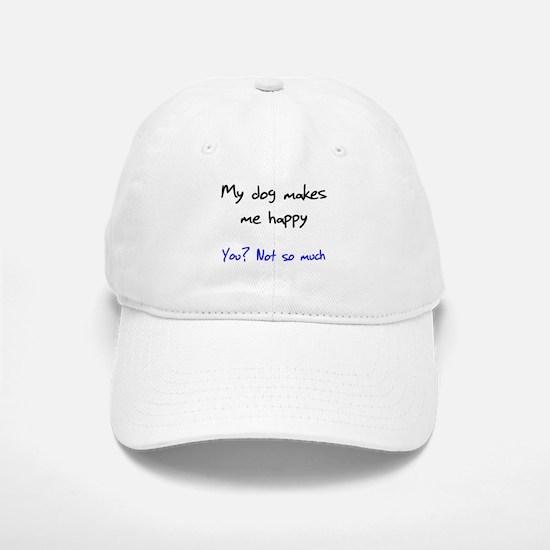 I Love My Dog You Not So Much Baseball Baseball Cap