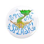 "splish splash 3.5"" Button (100 pack)"