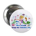 """Be a mermaid 2.25"""" Button (10 pack)"""