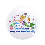 """Save the Mermaids 3.5"""" Button (100 pack)"""