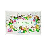 Got Mermaid? Rectangle Magnet (10 pack)