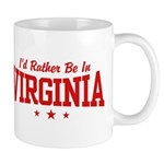 I'd Rather Be In Virginia Mug