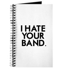 I Hate Your Band Journal