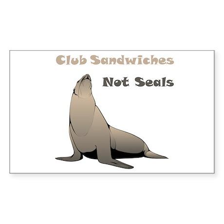 Club Sandwiches Not Seals Sticker (Rectangle 10 pk