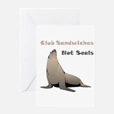 Club Sandwiches Not Seals Greeting Card