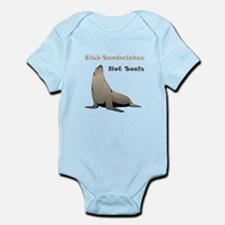 Club Sandwiches Not Seals Infant Bodysuit