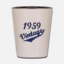 Unique Funny birthday 1959 Shot Glass