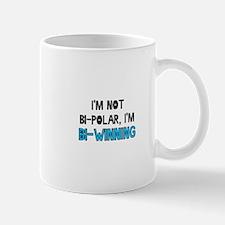 I'm Not Bi-Polar, I'm Bi-Winn Mug