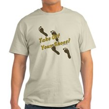 Take off your shoes T-Shirt