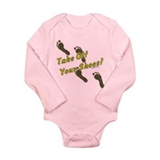 Take off your shoes Long Sleeve Infant Bodysuit