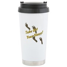Take off your shoes Travel Mug
