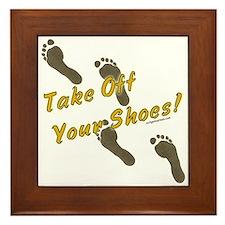 Take off your shoes Framed Tile