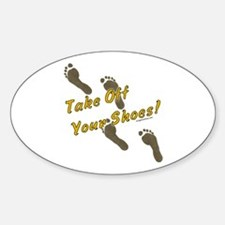 Take off your shoes Decal