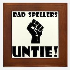 Bad Spellers Untie! Framed Tile