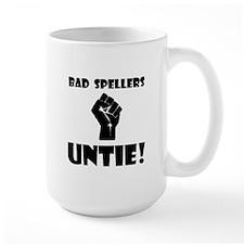 Bad Spellers Untie! Mug