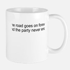 The road goes on forever and Small Small Mug