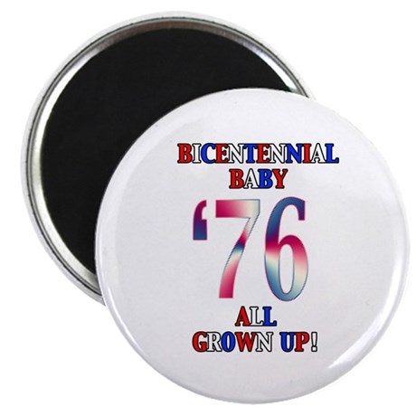 Bicentennial Baby All Grown Up! Magnet