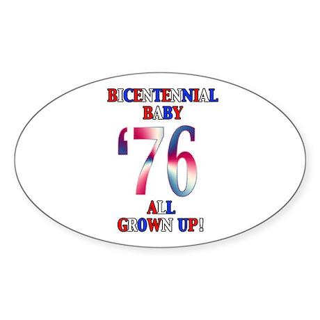Bicentennial Baby All Grown Up! Oval Sticker