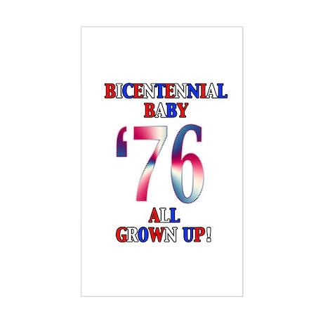 Bicentennial Baby All Grown Up! Sticker (Rectangul