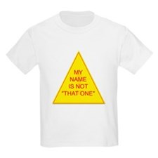 Not That One Kids T-Shirt