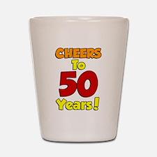 Cheers to 50 Years Shot Glass