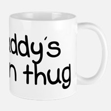 My Daddy is a Union Thug Mug