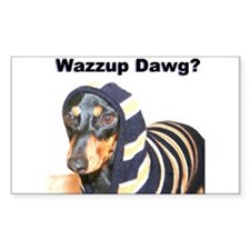 Wazzup Dawg Dachshund Rectangle Decal