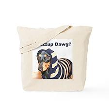 Wazzup Dawg Dachshund Tote Bag