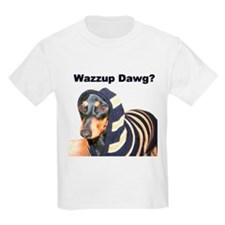 Wazzup Dawg Dachshund T-Shirt