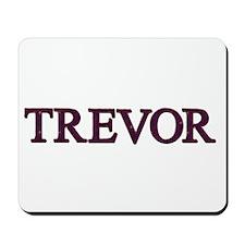 Trevor Mousepad