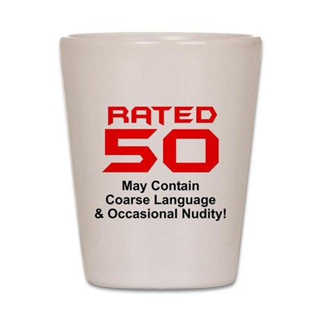 50th Gifts, Rated 50 Shot Glass