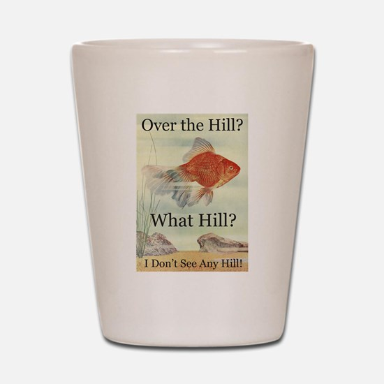 Over the Hill Shot Glass