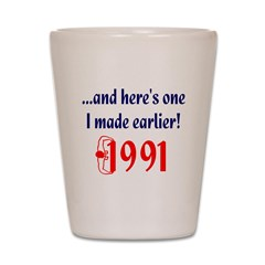 Made in 1991 Shot Glass
