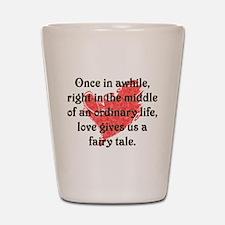 Fairy Tale Love Shot Glass
