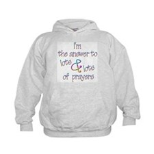 The Answer to Prayers Hoodie