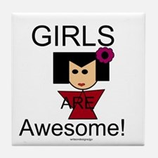 Girls Are Awesome Tile Coaster