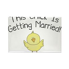 This Chick is Getting Married Rectangle Magnet