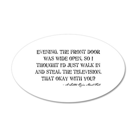 Television Quote 38.5 x 24.5 Oval Wall Peel