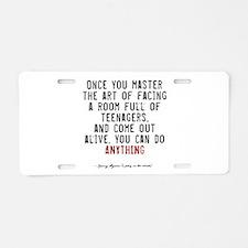 Teacher Quote Aluminum License Plate