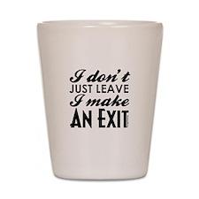 Exit Shot Glass