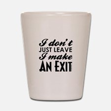 Exit Shot Glass
