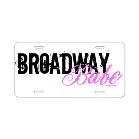 Broadway Babe Aluminum License Plate